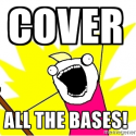 "O Que Significa a Expressão ""Cover All The Bases"""